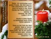 Gesegnete Weihnachten und ein gutes neues Jahr Lukas 2,10-11 Siehe, ich verkündige euch große Freude, die dem ganzen Volk widerfahren soll. Denn euch ist heute in der Stadt Davids der Retter geboren, welcher ist Christus, der Herr. Wurde in jener Nacht zu Bethlehem auch DEIN Retter geboren? Johannes 3, 16 Denn so hat Gott die Welt geliebt, dass er seinen eingeborenen Sohn gab, damit jeder, der an ihn glaubt, nicht verloren geht, sondern ewiges Leben hat.
