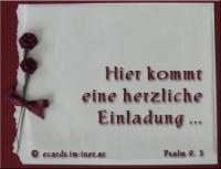 Hier kommt eine herzliche Einladung ... Psalm 9,3 Ich will mich freuen und frohlocken in dir, ich will deinem Namen lobsingen, du Höchster!