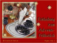 Einladung zum Advents-Frühstück Psalm 118,1 Dankt dem HERRN, denn er ist gütig, ja, seine Gnade währt ewiglich! ...