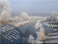 Gottes Segen im neuen Jahr! Sprüche 21, 21 Wer eifrig danach trachtet, gerecht und gütig zu sein, der findet Leben, Gerechtigkeit und Ehre.