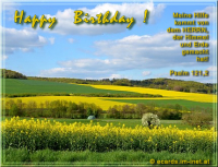Happy Birthday! Psalm 121,2 Meine Hilfe kommt von dem HERRN, der Himmel und Erde gemacht hat!