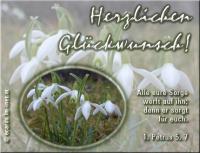 Herzlichen Glückwunsch! 1. Petrus 5,7 Alle eure Sorge werft auf ihn; denn er sorgt für euch.