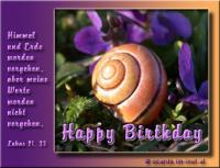 Happy Birthday! Lukas 21.33 Himmel und Erde werden verehen, aber meine Worte werden nicht vergehen.