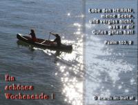 Ein schönes Wochenende! Psalm 103,2 Lobe den HERRN, meine Seele, und vergiss nicht, was er dir Gutes getan hat!