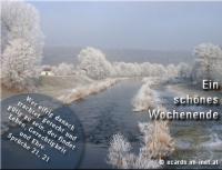 Ein schönes Wochenende. Sprüche 21,21 Wer eifrig danach trachtet, gerecht und gütig zu sein, der findet Leben, Gerechtigkeit und Ehre.