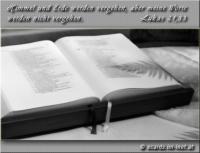 Lukas 21,33 Himmel und Erde werden vergehen, aber meine Worte werden nicht vergehen.
