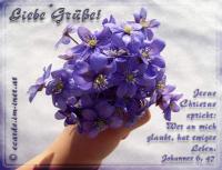 Johannes 6,47 Wer an mich glaubt, der hat ewiges Leben.